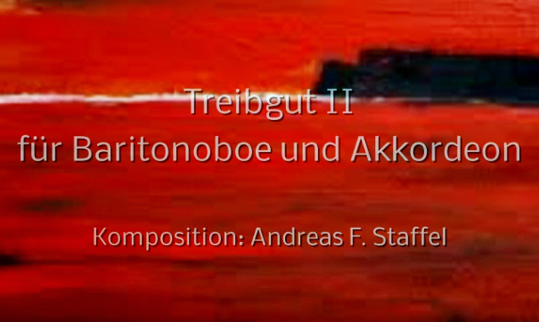 Video: Andreas Staffel: Treibgut II - A. Thierbach (Oboe) | S. Stock (Akkordeon)